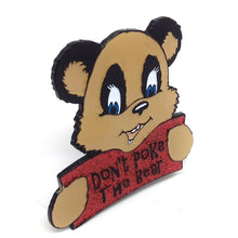 Don't Poke The Bear Enamel Pin