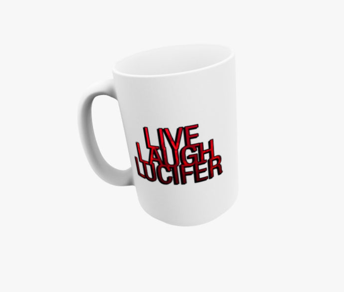 Live Laugh Lucifer Mug