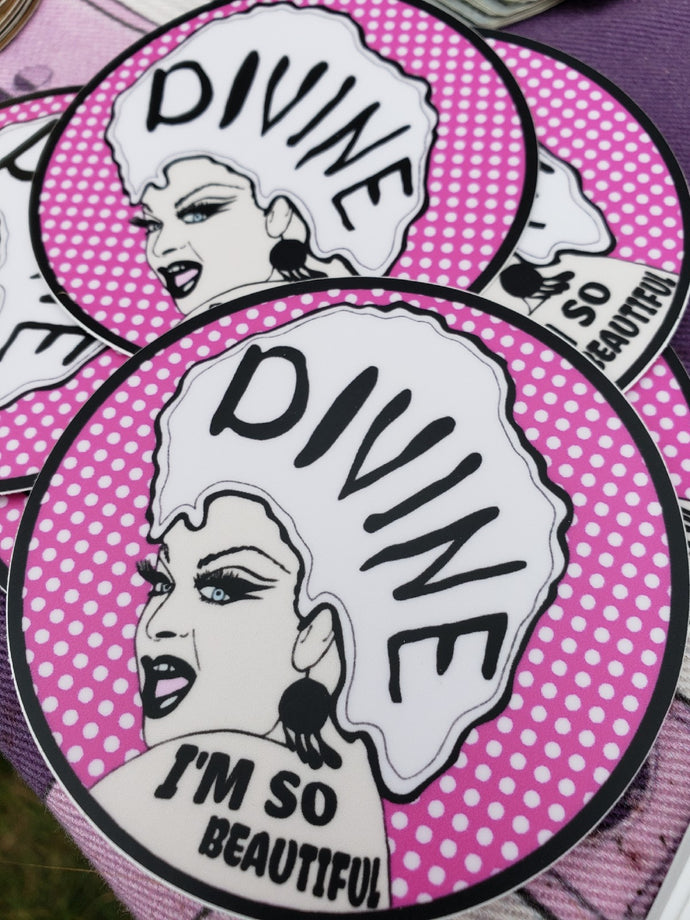 Divine I'm So Beautiful Sticker