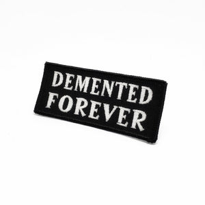 DEMENTED FOREVER Glow in the Dark Jacket Patch
