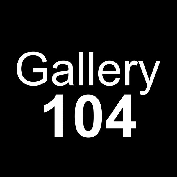 Gallery 104 Group Show NF