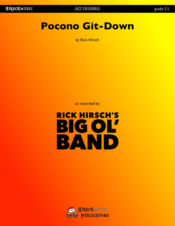 POCONO GIT-DOWN: Composed and Arranged by Rick Hirsch