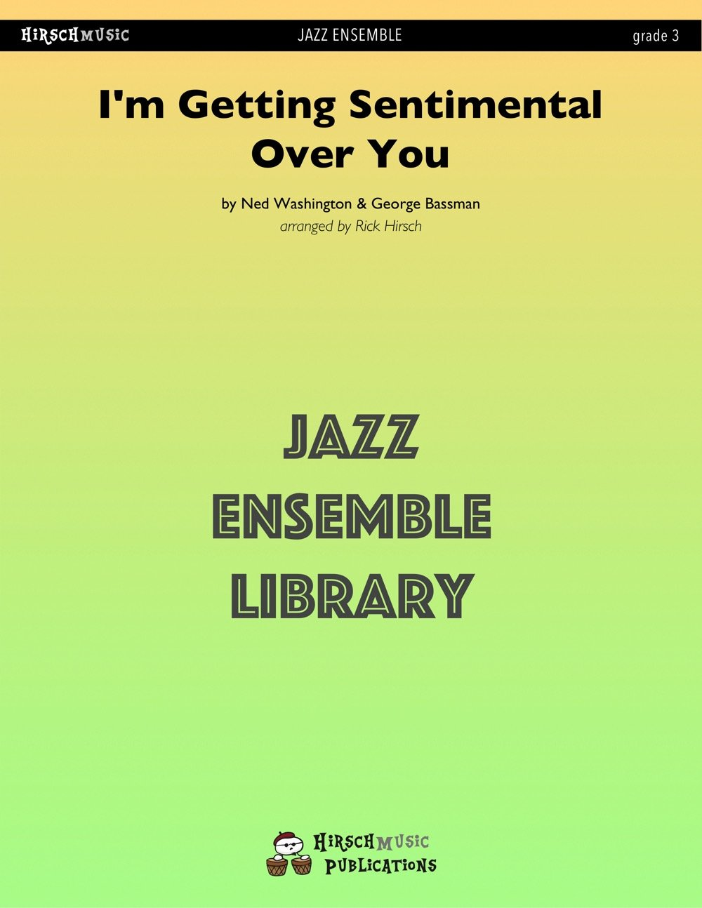Im Getting Sentimental Over You Jazz Ensemble: Medium