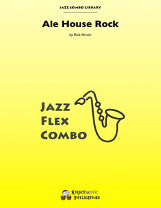 Ale House Rock Jazz Combo: 3-Horns/flex