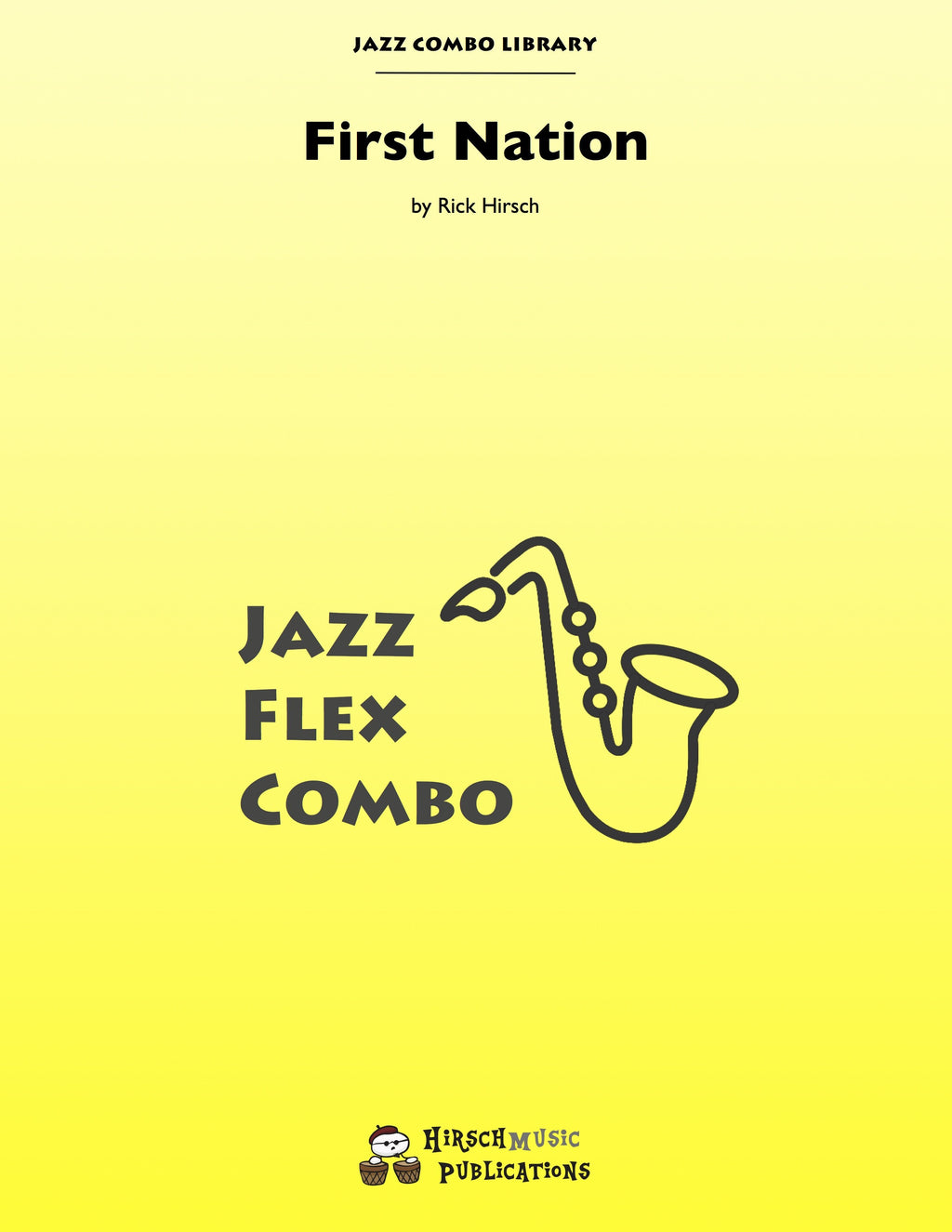 First Nation Jazz Combo: 3-Horns/flex