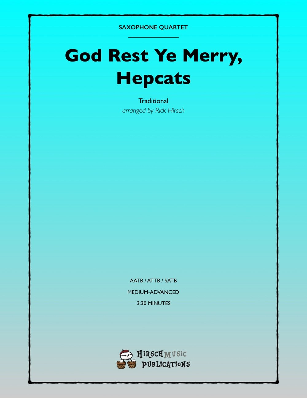 God Rest Ye Merry Hepcats Saxophone Quartet