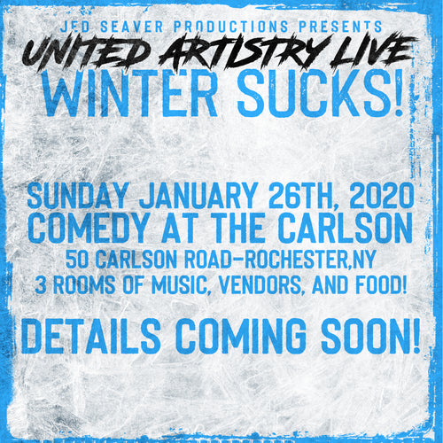 United Artistry Live Presents: Winter Sucks