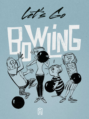 """Let's Go Bowling"" vintage illustration by Ray Marta"