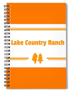 Lake Country Ranch - Spiral Notebook