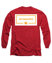 Lake Country Ranch - Long Sleeve T-Shirt