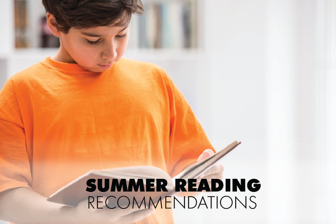 Summer Reading Recommendations for Kids by age