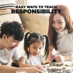 Easy Ways to Teach Responsibility