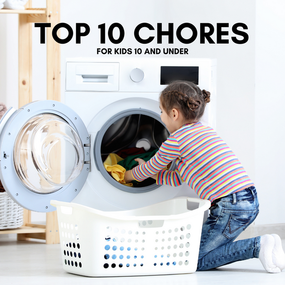 Top 10 Chores for Kids 10 and Under
