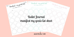 Bullet Journal manifest your goals list work sheet バレットジャーナル夢実現リストシート