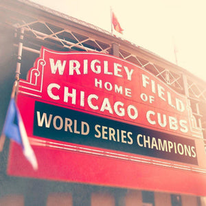 This is the Year | Wrigley Field Sign-Tracey Capone Photography