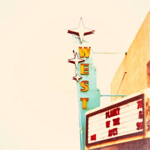 West | Route 66 Theater Sign-Tracey Capone Photography