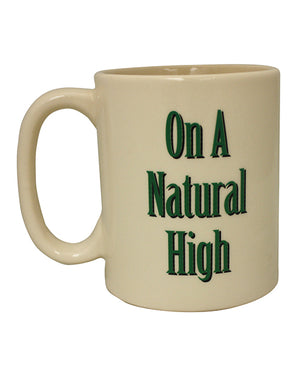 Attitude Mug On A Natural High - 16 Oz