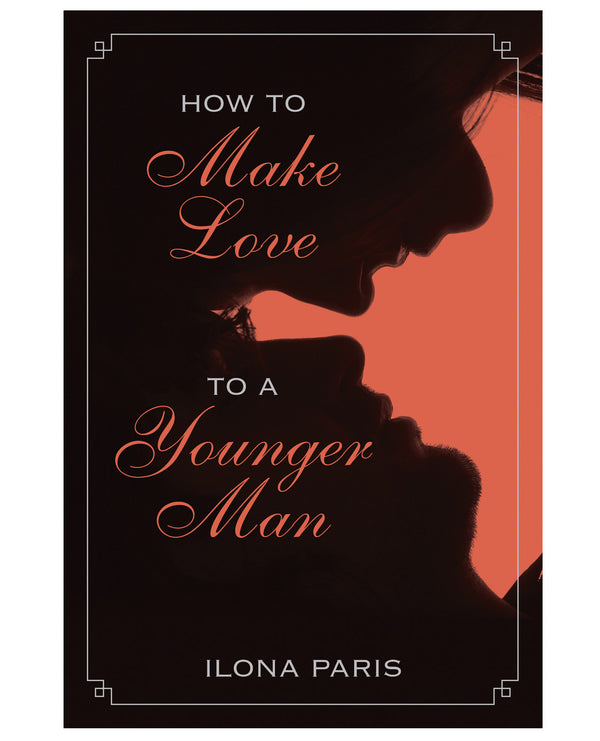 How To Make Love To A Younger Man