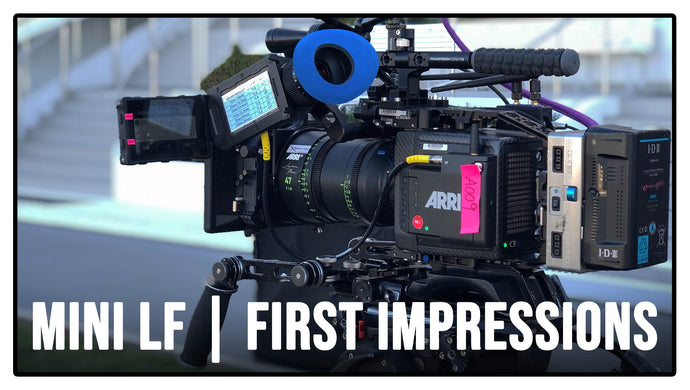 ON-SET WITH THE ALEXA MINI LF | FIRST IMPRESSIONS