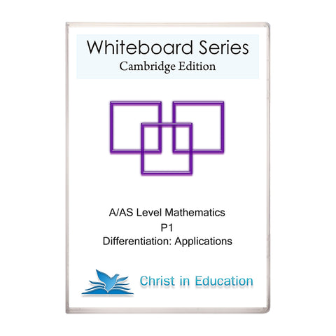 Cambridge Whiteboard Series: A/AS Maths: Differentiation Part 3