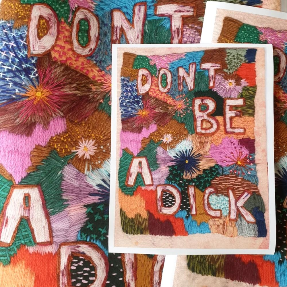 Don't Be A Dick - Limited Edition Print-Prints-Fleur Woods-Greenhouse Interiors