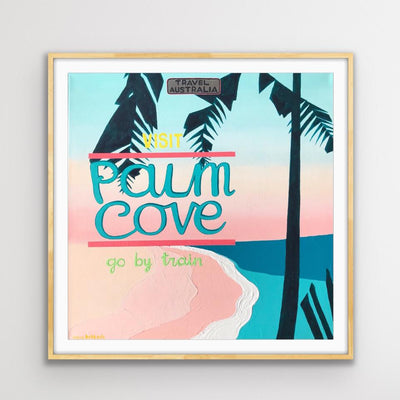 Visit Palm Cove - Limited Edition Print