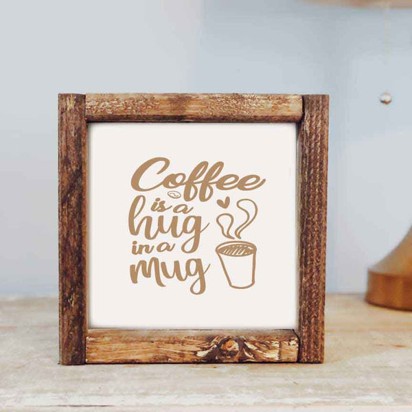 Coffee Hug In A Mug Framed Sign