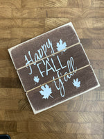 Happy Fall Y'all Wood Sign