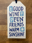 Wine Tag ~ Good Wine Fun Friends