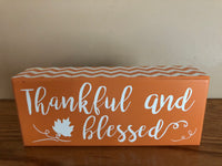 Thankful & Blessed Box Sign