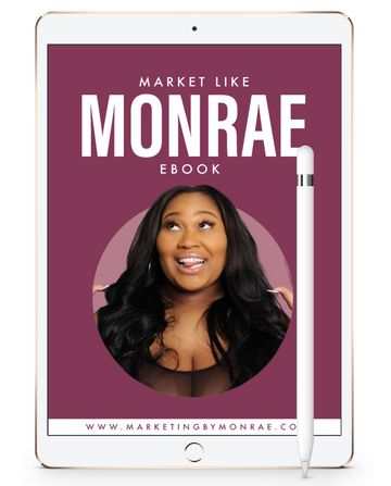 Market Like Monrae E-Book