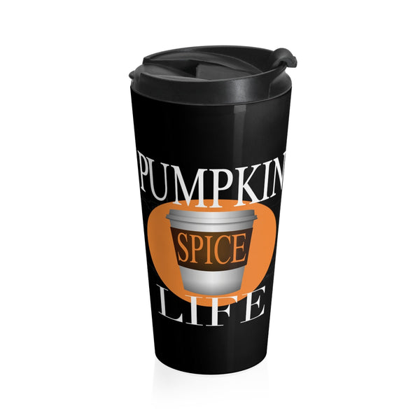 Pumpkin Spice Life Stainless Steel Travel Mug