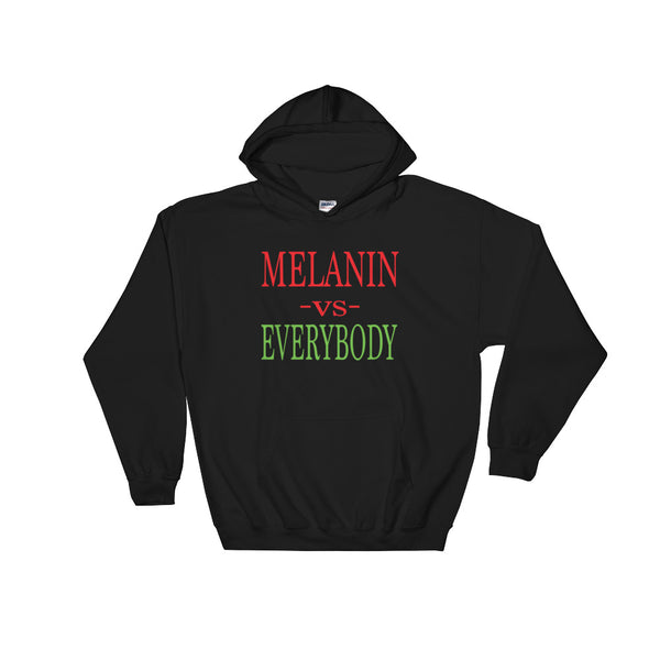 Melanin vs Everybody Hooded Sweatshirt