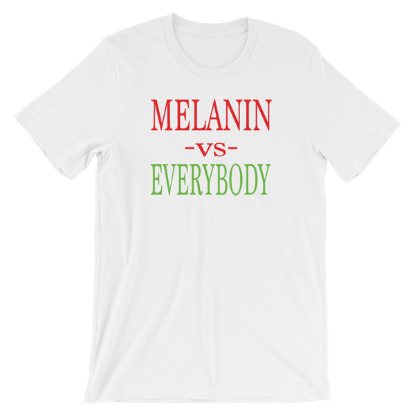 Melanin vs Everybody Short-Sleeve Unisex T-Shirt