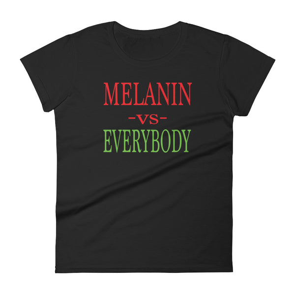 Melanin vs Everybody Women's short sleeve t-shirt