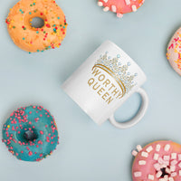 Worthy Queen Ceramic Mug