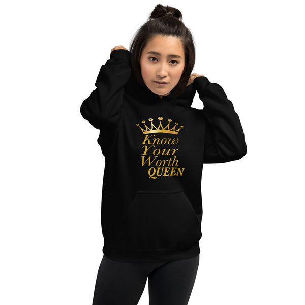 Know Your Worth Queen Hoodie Sweatshirt