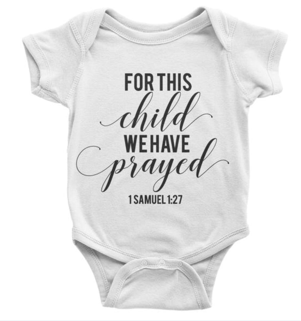 For this child we have prayed, Onesie - Bella Rose Closet