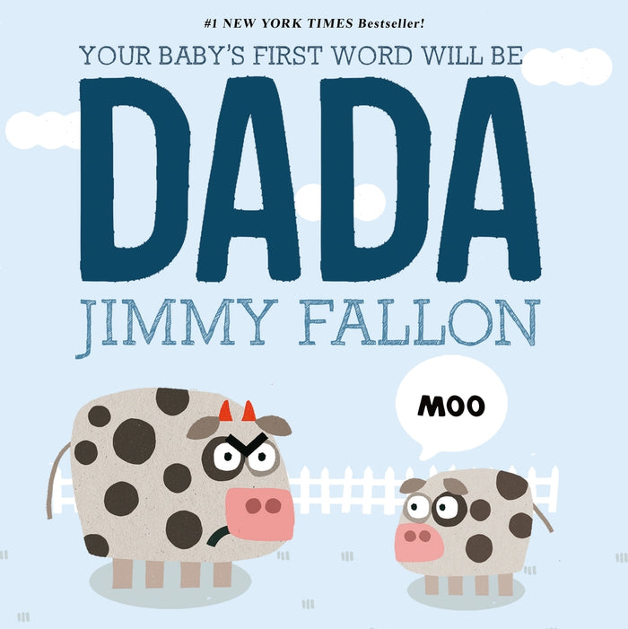 Your Baby's First Word Will Be DADA Board Book by Jimmy Fallon