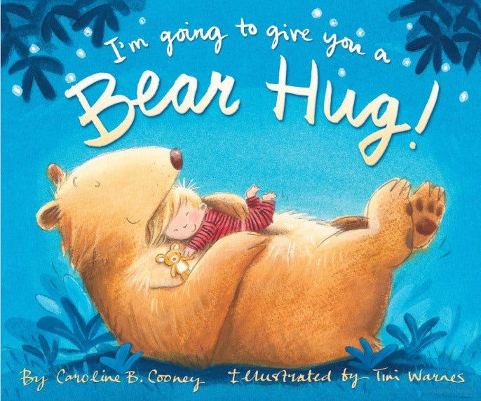 I'm Going to Give You a Bear Hug Board Book