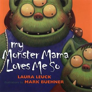 My Monster Mama Loves Me So Book