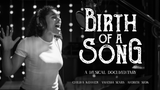 Birth of a Song - Video and Who I Forgot To Be - Song