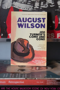 """Joe Turner's Come and Gone"" by August Wilson"