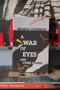 """A War of Eyes and Other Stories"" by Wanda Coleman"