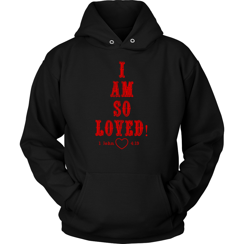 I Am So Loved- Unisex Hoodie Red