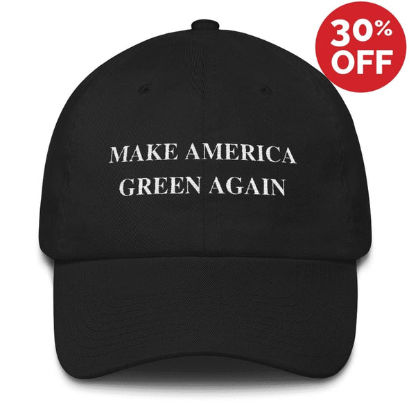 Make America Green Again | Dad Hat