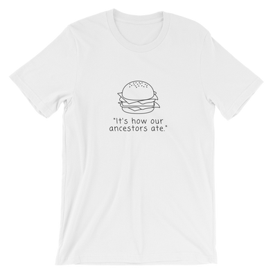 How Our Ancestors Ate | Vegan T Shirt