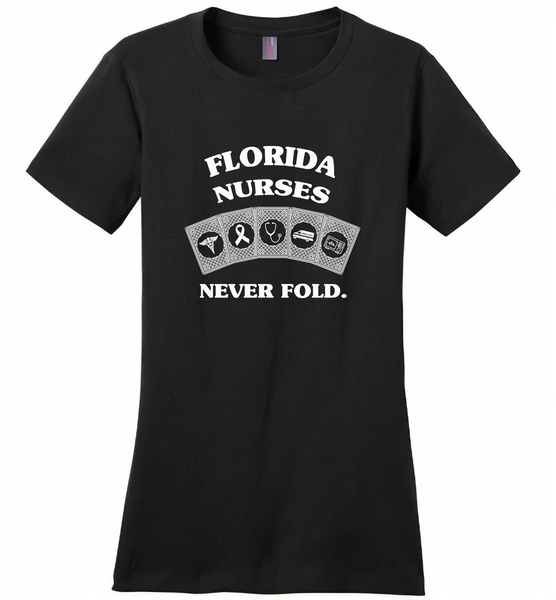 Florida Nurses Never Fold Play Cards - Distric Made Ladies Perfect Weigh Tee
