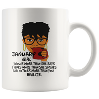January girl knows more than she says, thinks more than she speaks birthday gift coffee mug