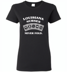 Louisiana Nurses Never Fold Play Cards - Gildan Ladies Short Sleeve